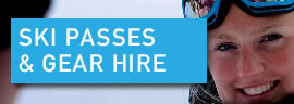 Ski Passes & Gear Hire